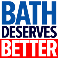 BATH DESERVES BETTER